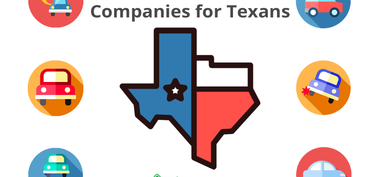 Best Car Insurance Companies for Texans